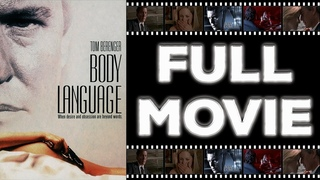 Body Language (1995) Tom Berenger - Erotic Thriller HD
