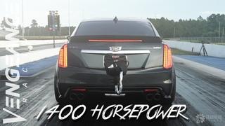 1400 HORSEPOWER Gen III CTS-V - Vengeance Racing