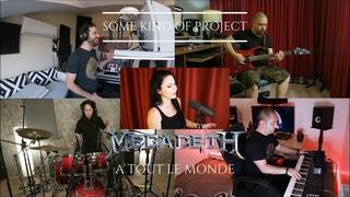 Some Kind Of Project - A Tout Le Monde (Megadeth) feat Ozan Alparslan , Utku Yada , Can Yücel Korkut