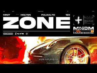 Minit - zone (Feat. Holynn, Paloalto, 123) Lyric Video