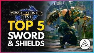 Monster Hunter Rise | Top 5 Sword & Shields