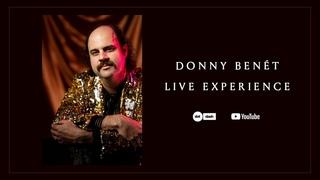 DONNY BENÉT -  LIVE EXPERIENCE
