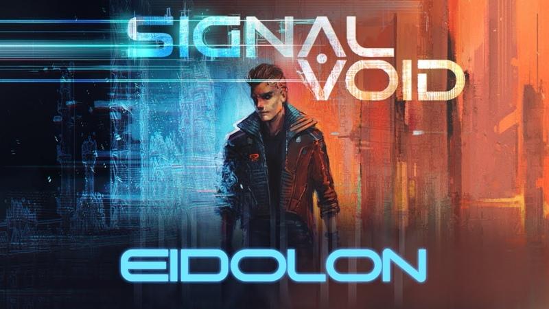 Signal Void Eidolon
