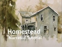 Transparent Watercolor Narrated Step by Step Tutorial Homestead