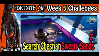Search Chest at Sweaty Sands / Week 5 Challenges / Fortnite BR