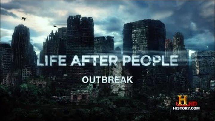 Life After People Жизнь после людей часть 2 Прорыв на свободу