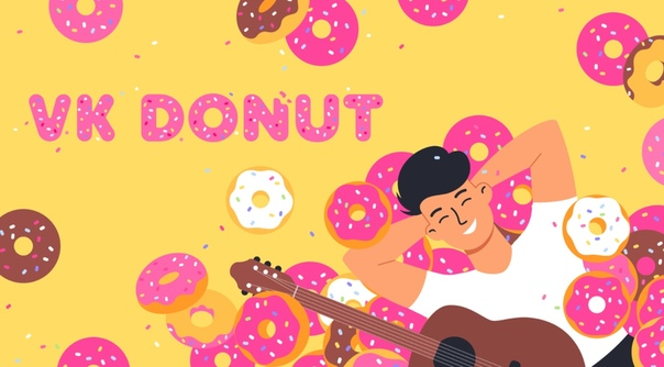 VK Donut: Cash for Content Creators, Exclusive Content for Followers