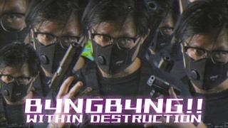 WITHIN DESTRUCTION - B4NGB4NG!! ft. TYOSiN, Kamiyada+ (Official Music Video)