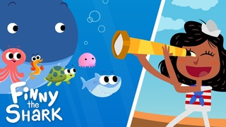 A Sailor Went To Sea   Kids Song   Finny The Shark