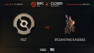 Felt vs Byzantine Raiders, Dota Pro Circuit 2021: Season 1 - NA, bo3, game 2 [4ce & Lex]