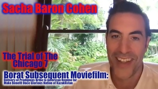 DP/30: Sacha Baron Cohen, Borat Subsequent Moviefilm, The Trial of the Chicago 7