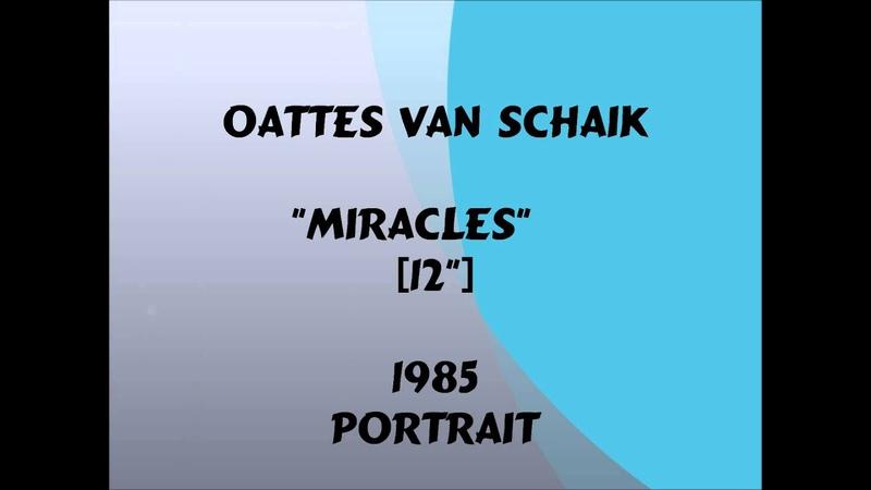 Oattes Van Schaik Miracles 12 1985