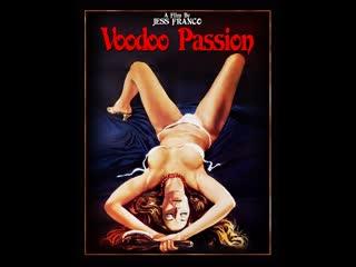 Voodoo Passion / Страсть Вуду / Зов белокурой богини  1977