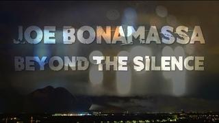"Joe Bonamassa - ""Beyond The Silence"" - Official Music Video"
