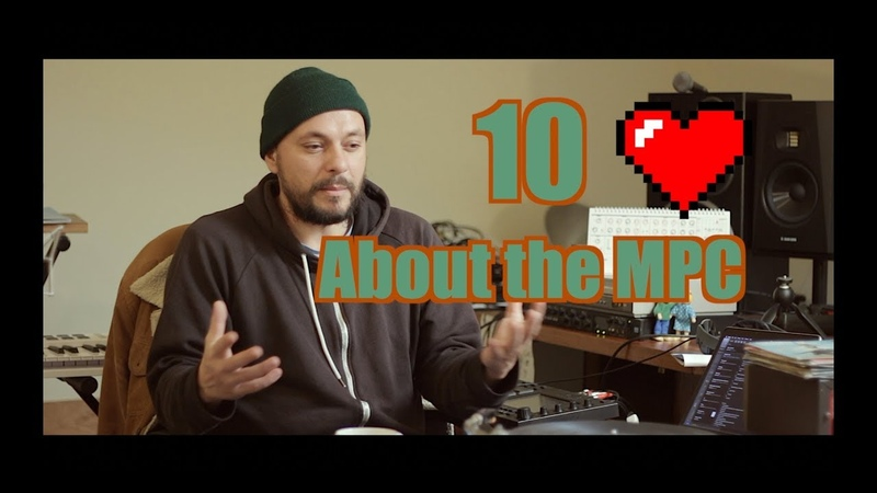 10 Things I Love about the Mpc - Mpc Live X Touch Ren