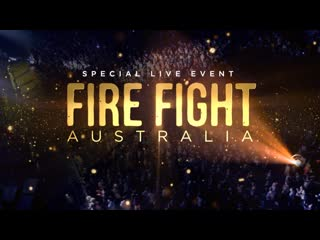 Qal_fire_fight_concert_australia 16/02/2020 full