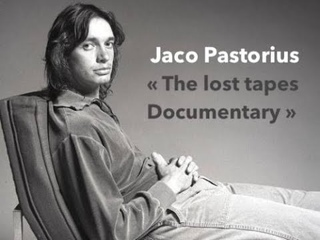 """Jaco Pastorius """"The Lost Tapes Documentary"""""""
