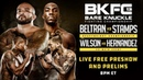BKFC 13: Live Preshow and Preliminary Bouts