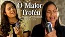 O Maior Troféu Amanda Wanessa feat Eula Cris Voz e Piano 43