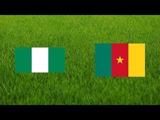 Cameroon vs Nigeria Friendly International Live Match