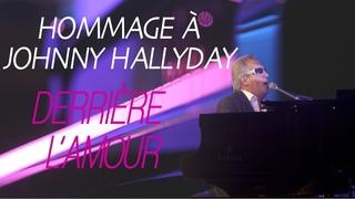 Derrière l'Amour - Hommage à Johnny Hallyday - Gilbert Montagné