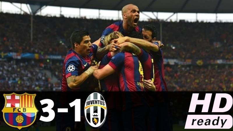 FC Barcelona vs Juventus 3 1 UEFA Champions League FINAL 2014 2015 HD