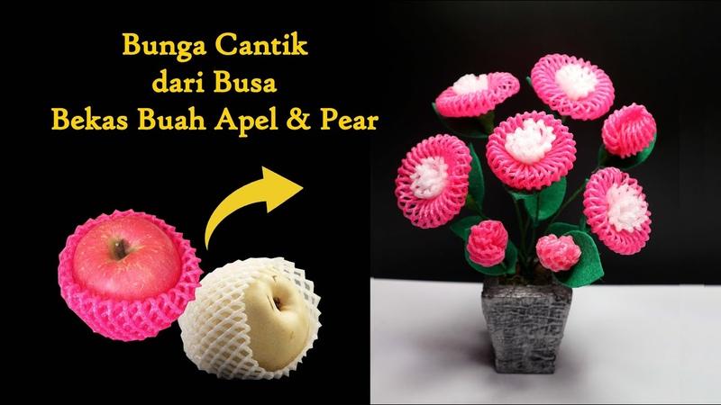 Ide Kreatif Bungkus busa apel pear Menjadi bunga yang sangat cantik Fruit Foam Net Flower