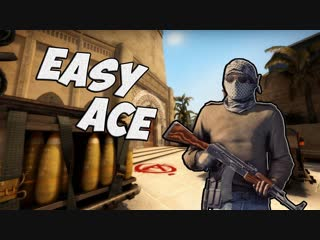 Easy ACE.