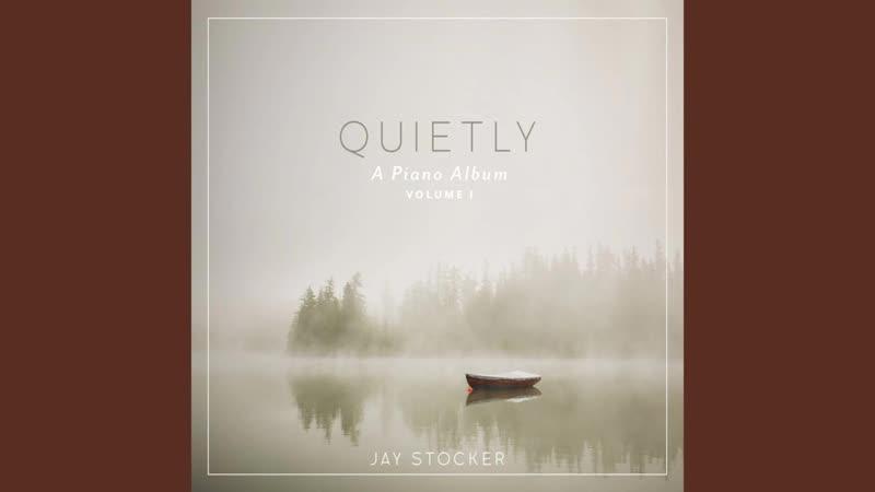 Jay Stocker Scripture Lullabies Quietly A Piano Album Vol 1 2017