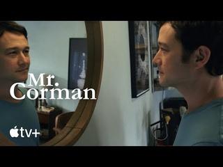 Mr. Corman: An Apple Original Series   Official Trailer   Apple TV+