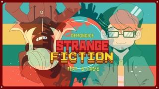 [MV] Strange Fiction feat. らっぷびと (DEMONDICE)