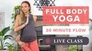 Boho Beautiful - 30 Min Full Body Yoga Class | Feel Good Yoga Flow | Флоу-йога для всего тела (средний уровень)