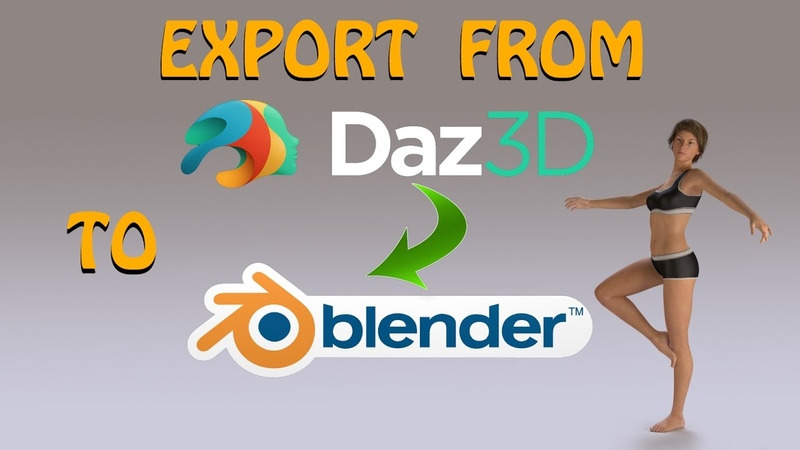 How to Export from Daz Studio 4.9 to Blender 2.78a Cycles