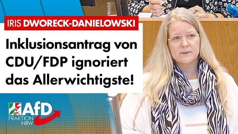 Inklusionsantrag von CDU FDP ignoriert das Wichtigste Iris Dworeck Danielowski AfD
