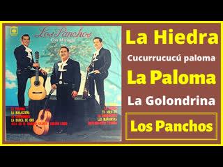 Los Panchos canta MEXICO # 2 (La Hiedra, La Paloma, Cu Cu rru Cu Cu..)