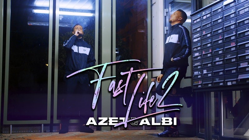 Azet Albi - Fast life 2
