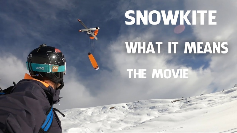 Snowkite What it means THE MOVIE