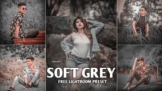 SOFT GREY - Lightroom Mobile Preset Free Dng   How To Edit Grey Preset   Lr Photo Editing Tutorial