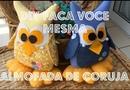 ♡♡ FAÇA VOCÊ MESMA DIY ALMOFADA CORUJA♡♡