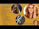 Celine Dion Best Songs Top 20 Greatest Hist Celine Dion