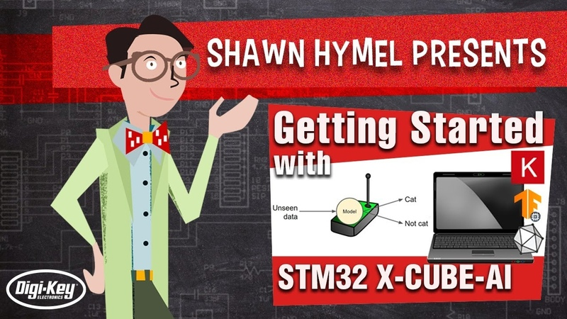 TinyML Getting Started with STM32 X-CUBE-AI | Digi-Key Electronics