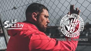 LE SPLEEN - Poignée de Punchlines pour Give Me 5 Prod.