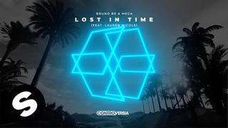 Bruno Be & Meca - Lost In Time (feat. Lauren Nicole) [Official Audio]
