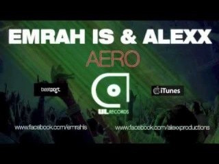 EMRAH IS & ALEXX - AERO (Avaliable : November 28 )