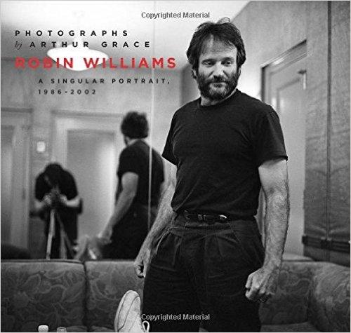 Robin Williams A Singular Portrait- 1986-2002