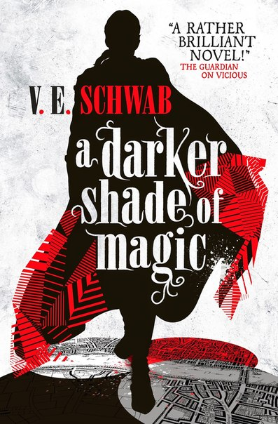 A Darker Shade of Magic (A Darker Shade of Magic #1)