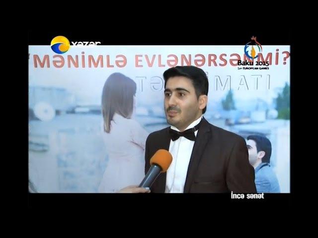 Nizami NikbiNin MENIMLE EVLENERSENMI klipinin teqdimati (Xezer TV - Incesenet)