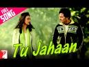 Tu Jahaan Full Song Salaam Namaste Saif Ali Khan Preity Zinta Sonu Nigam Mahalaxmi Iyer