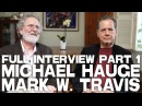 Story Mastery The Director's Journey Full Interview with Michael Hauge Mark W Travis PART 1