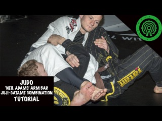 "Judo ""Neil Adams"" Arm Bar/Juji-Gatame roll Combination Tutorial"